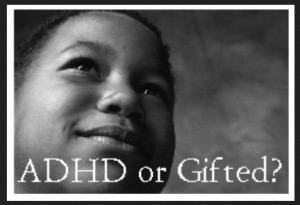 ADHD or Gifted